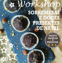 Workshop - sobremesas e doces presentes de Natal